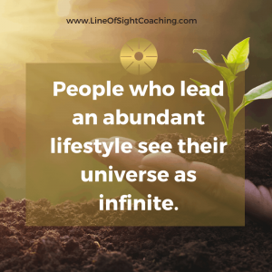 the universe is seen as infinite in abundant lifestyles