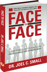 Face to Face: A Leadership Guide for Heath Care Professionals and Entrepreneurs
