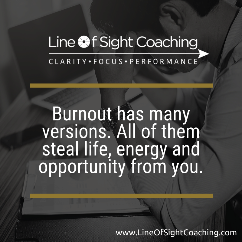 Burnout has many versions